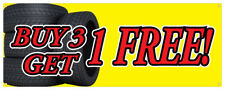 Buy 3 Tires Get 1 Free Banner Car Truck Dealership Flats Retail Store Sign 36x96