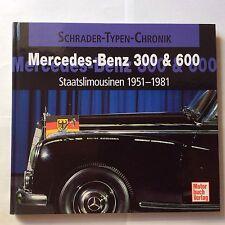 Schrader Typen Chronik Mercedes 300 Adenauer W186 W189 300d + 600 W100 Bildband