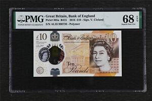 2016 Great Britain Bank of England 10Pounds Pick#395a PMG 68 EPQ Superb  Gem UNC