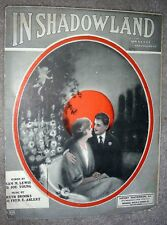 1924 IN SHADOWLAND Vintage Sheet music by Ruth Brooks, Sam Lewis