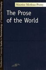 The Prose of the World (Studies in Phenomenology and Existential Philosophy)