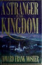 Mosher, Howard Frank : Stranger in the Kingdom
