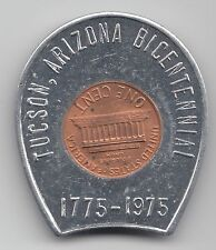 Tucson Arizona Bicentennial 1775-1975 encased cent coin penny 794