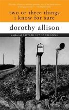 NEW - Two or Three Things I Know for Sure by Allison, Dorothy
