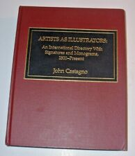 """""""ARTISTS AS ILLUSTRATORS"""" by John Castagno 1989 The Scarecrow Press, Inc."""