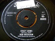 """BOB BECKHAM - CRAZY ARMS  7"""" VINYL"""