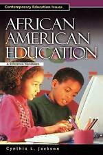 NEW African American Education: A Reference Handbook by Cynthia L. Jackson