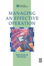 Managing an Effective Operation (Institute of Management Diploma)-Eddie Fowler