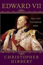 Edward VII: The Last Victorian King-ExLibrary