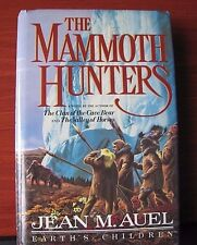 The Mammoth Hunters - by Jean Auel 1985 HCDC - Earths Children Bk 3