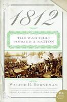 1812: The War That Forged a Nation (P.S.) by Borneman, Walter R.