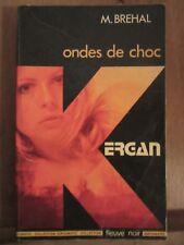 M. Bréhal: Ondes de choc (Kergan)/ Editions Fleuve Noir, 1974