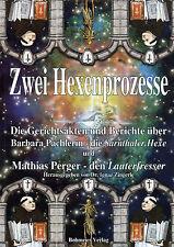 """ZWEI HEXENPROZESSE - Die """"Parnthaler Hexe"""" und der """"Lauterfresser"""" BUCH"""