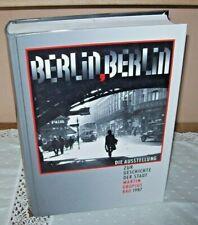 Berlin Berlin  Die Ausstellung zur Geschichte der Stadt Martin Gropius Bau 1987