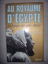 Au royaume d'Egypte: le temps des rois-dieux, 1991, TBE