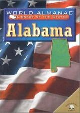 Alabama: The Heart of Dixie (World Almanac Library of the States)