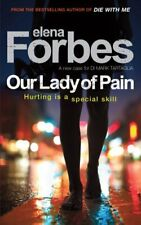 Our Lady of Pain,Elena Forbes
