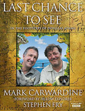 Last Chance to See by Stephen Fry, Mark Carwardine (Hardback) Book New