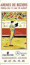 FLYER PROGRAMME - CORRIDA TAUROMACHIE : FERIA AUX ARENES DE BEZIERS ( FRANCE )