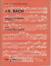 J.S. Bach Piano Solo Sheet Music Twelve Little Preludes