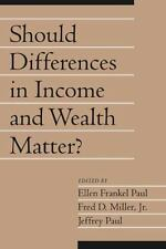 Should Differences in Income and Wealth Matter?: Volume 19, Part 1
