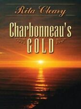 Charbonneau's Gold : A Lewis and Clark Story