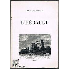 GÉOGRAPHIE de L'HÉRAULT par Adolphe JOANNE reprint de 1903 Éditions Lacour 1997