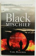 Black Mischief Carl Hancock bk 2 African Trilogy PB 2011 crime fiction book