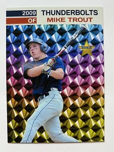 2009 Mike Trout High School Thunderbolts Prism Style Star Rookie Card