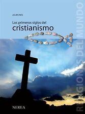 Los primeros siglos del cristianismo (Religiones del Mundo) (Spanish Edition)