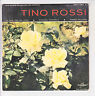 """Tino ROSSI Vinyle 45T 7"""" EP ROSES BLANCHES CORFOU -COLUMBIA 1057 F Rèduit RARE"""
