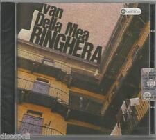 IVAN DELLA MEA - Ringhera - CD  2004 SIGILLATO SELAED