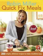 Quick Fix Meals ~ Robin Miller