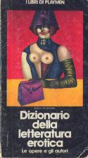 Dizionario della letteratura erotica Enrico de Boccard Tattilo 1977