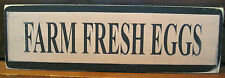 Farm Fresh Eggs Primitive Rustic Wooden Sign Block Shelf Sitter