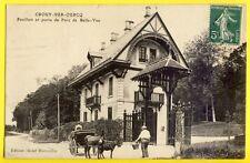 cpa CROUY sur OURCQ en 1908 Pavillon Porte du DOMAINE de BELLEVUE Attelage Ânes