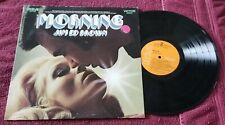 "Jim Ed Brown....""Morning"" 12"" Vinyl Record LP"