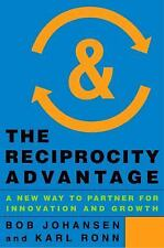 The Reciprocity Advantage: A New Way to Partner for Innovation and Gro-ExLibrary