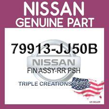 Genuine Nissan OEM 79913-JJ50B FIN ASSY-RR PSH 79913JJ50B