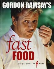Gordon Ramsay's Fast Food: Recipes from The F Word, Very Good Books