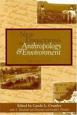 New Directions in Anthropology and Environment: Intersections