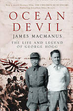 Ocean Devil: The Life and Legend of George Hogg by James MacManus (Paperback,...