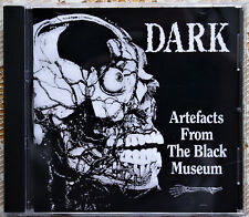 DARK Artefacts From The Black Museum (remastered) CD-R  Pre Dark Round The Edges