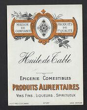 ETIQUETTE Chromo Ancienne / EPICERIE / HUILE de TABLE / Imp PLOUVIEZ N°157