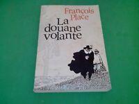 La douane volante Place  François - Gallimard Jeunesse