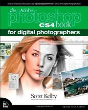 The Adobe Photoshop CS4 Book for Digital Photographers (Voices That Matter),Sco