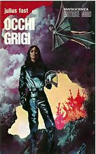 Julius Fast - OCCHI GRIGI - Arcano NORD - 1a Edizione ricopertinata 1972