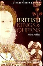 A Brief History of British Kings and Queens: British Royal History from Alfred