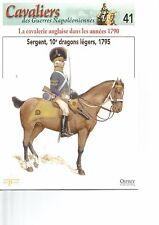 CAVALIERS DES GUERRES NAPOLEONIENNES N°41 CAVALERIE ANGLAISE DANS LES ANNEE 1790