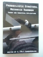 Probabilistic Structural Mechanics Handbook Theory Industrial Applications 1995
